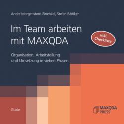 Andre Morgenstern-Einenkel, Stefan Rädiker (2011): Im Team arbeiten mit MAXQDA. Organisation, Arbeitsteilung und Umsetzung in sieben Phasen